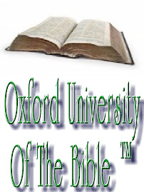 Oxford University Of The Bible ™, Greatest Name In Biblical Scholarship, For True Student Scholars.