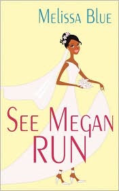 Review: See Megan Run by Melissa Blue.