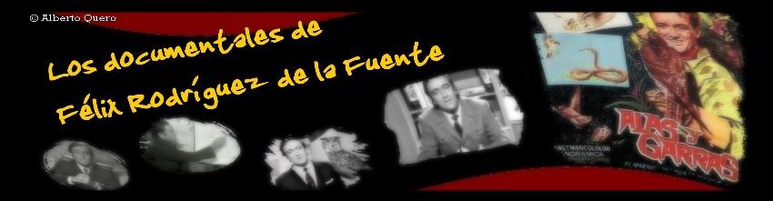 DOCUMENTALES     Félix Rodríguez de la Fuente