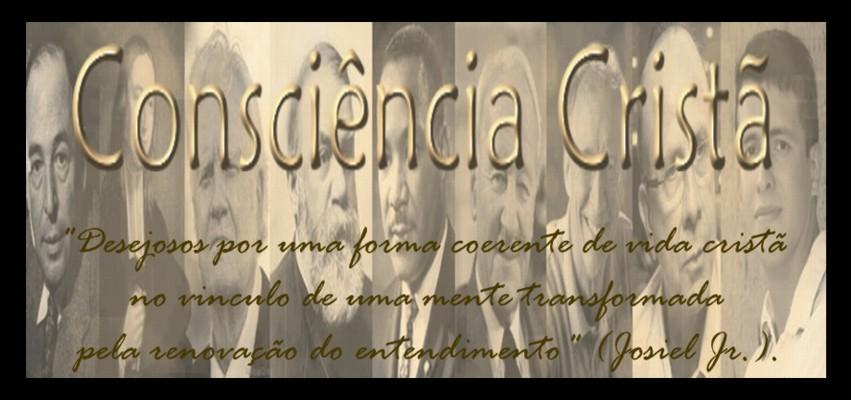 ### Consciência Cristã ###