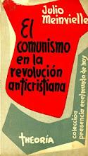 El comunismo en la revolución anticristiana - Julio Meinvielle