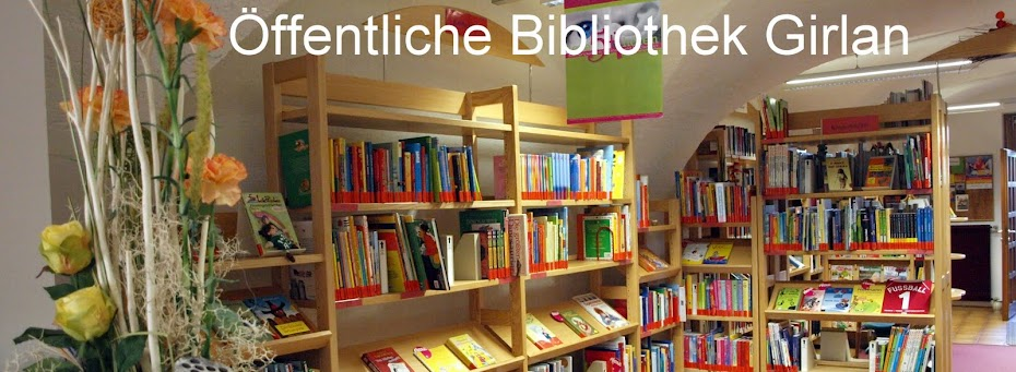 ffentliche Bibliothek Girlan