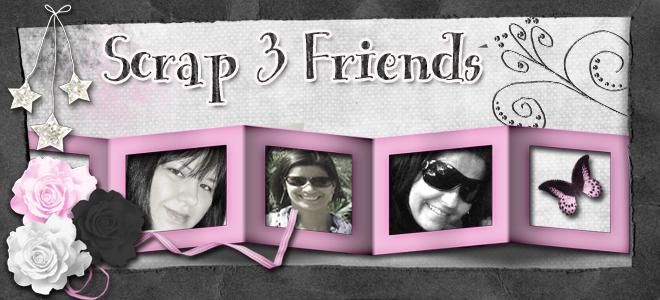 Scrap 3 Friends