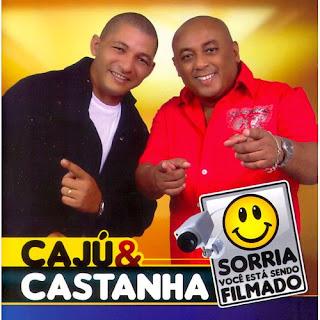 CD Caju e Castanha - Sorria, Você Está Sendo Filmado