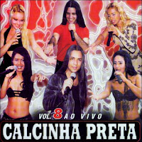 Vol.+08+ +Ao+Vivo CD Banda Calcinha Preta Volume 08   Ao Vivo