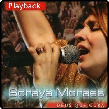 Soraya Moraes - Deus Que Cura (Playback) 2007
