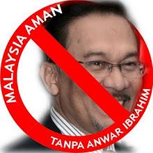 Malaysia Aman Tanpa Anwar Ibrahim