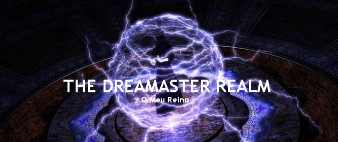 THE DREAMASTER REALM