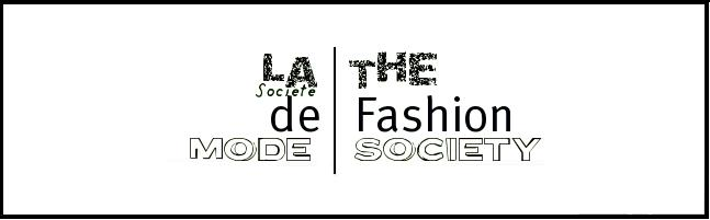 La Société de Mode | The Fashion Society
