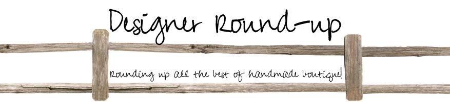 Designer Roundup