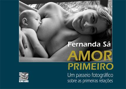 Amor Primeiro - FERNANDA SÁ