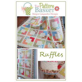 The Pattern Basket RUFFLES Quilt Pattern