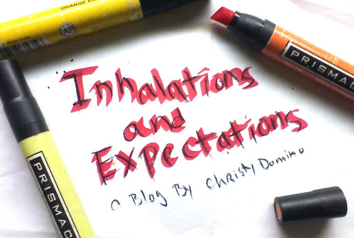 Inhalations and Expectations