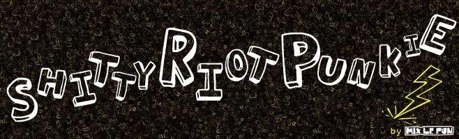 Shitty Riot Punkie