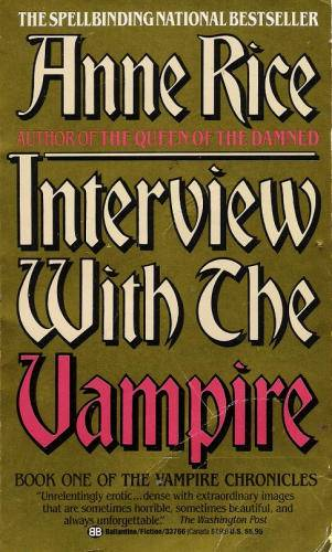 Book Interview With The Vampire By Anne Rice Genre Horror Paranormal Rating B For RIP VI From Ive Had This One So Long And Its Old That I Have No