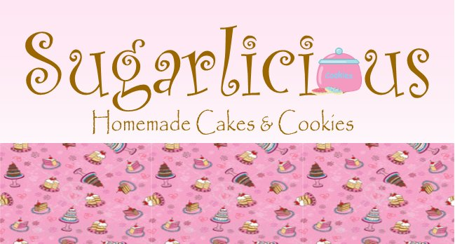 Sugarlicious ~ Homemade Cakes & Cookies