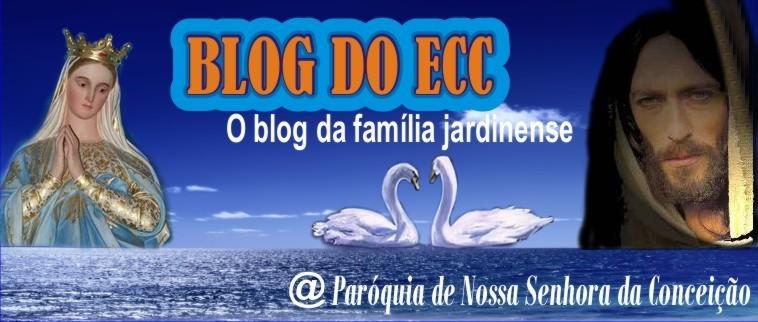 Blog do ECC: O blog da família jardinense