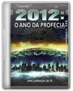 2012: O Ano da Profecia dublado 2009 (Dual Áudio)