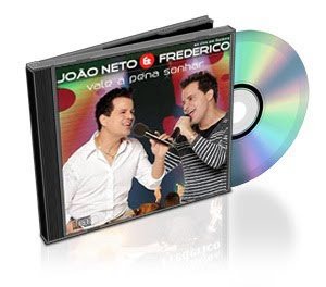 CD: João Neto e Frederico – Vale a Pena Sonhar 2009