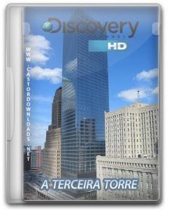 Discovery Channel: A Terceira Torre Dublado 2009