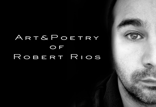 Robert Rios Art & Poetry