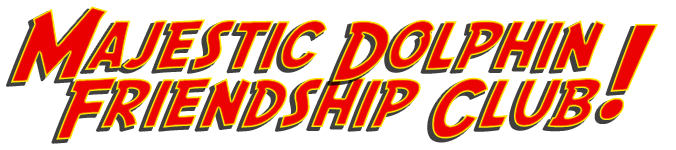 Majestic Dolphin Friendship Club