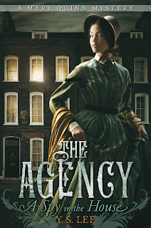 The Agency Book 1: A Spy in the House A Mary Quinn Mystery