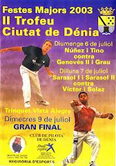 II TROFEU CIUTAT DE DENIA 2003