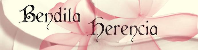 Bendita Herencia