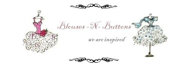 Blouses -N- Buttons