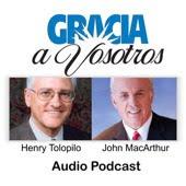 MENSAJES EN AUDIO MP3 DEL PASTOR JOHN MACARTHUR EN LA ADAPTACIÓN Y VOZ DE HENRY TOLOPILO
