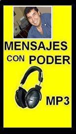 ESCUCHAR MENSAJES CON PODER ( Hacer Clik )