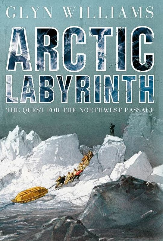 2009. Arctic labyrinth: the quest for the Northwest Passage.