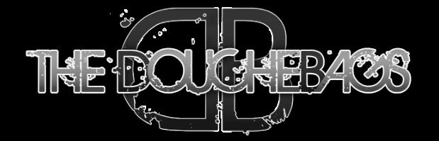 The DoucheBags - Bloggin' with attitude