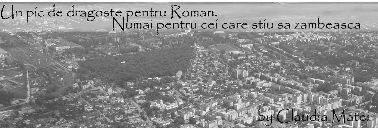 Un pic de dragoste pentru Roman...