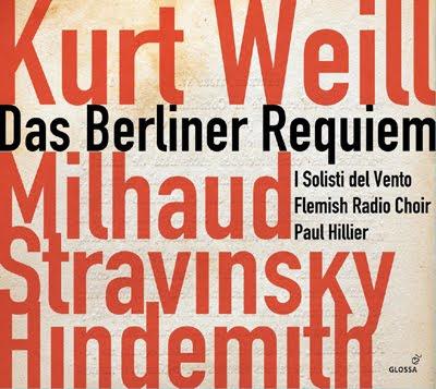 Das Berliner Requiem de Weill por Paul Hillier en Glossa