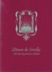 Ateneo de Sevilla - 120 años