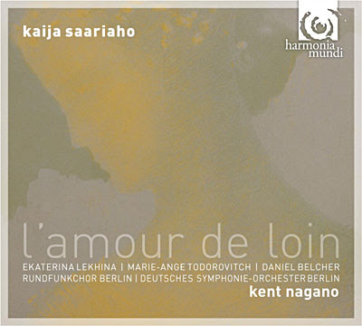 Saariaho - L'amour de loin. Kent Nagano