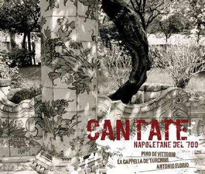 Cantatas napolitanas del siglo XVIII por Pino de Vittorio y Antonio Florio en Eloquentia