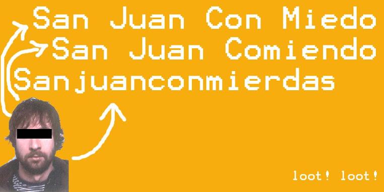 San Juan Con Miedo