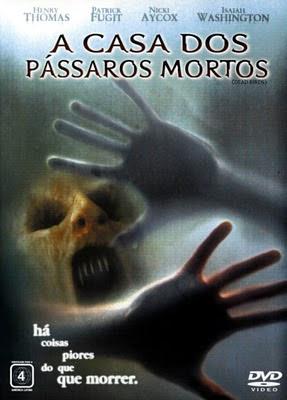 Filme Poster A Casa Dos Pássaros Mortos DVDRip XviD & RMVB Dublado