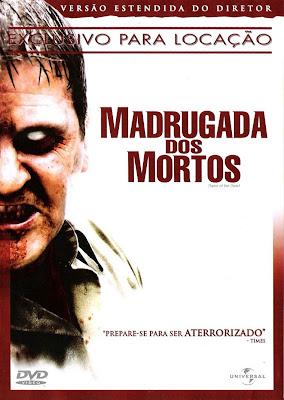 Filme Poster Madrugada dos Mortos DVDRip XviD & RMVB Dublado