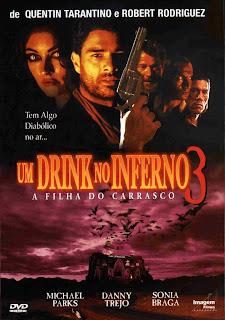 Assistir Um Drink no Inferno 3 – A Filha do Carrasco – Dublado Online