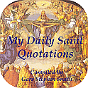 My Daily Saint Quotations Ebook From Faith of the Fathers for $1.99