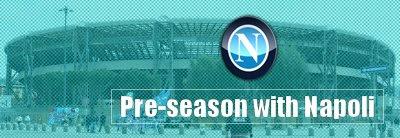Pre-season with Napoli