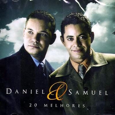 Daniel e Samuel - As 20 Melhores