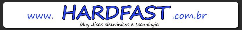 Hardfast Informática Blog Dicas.