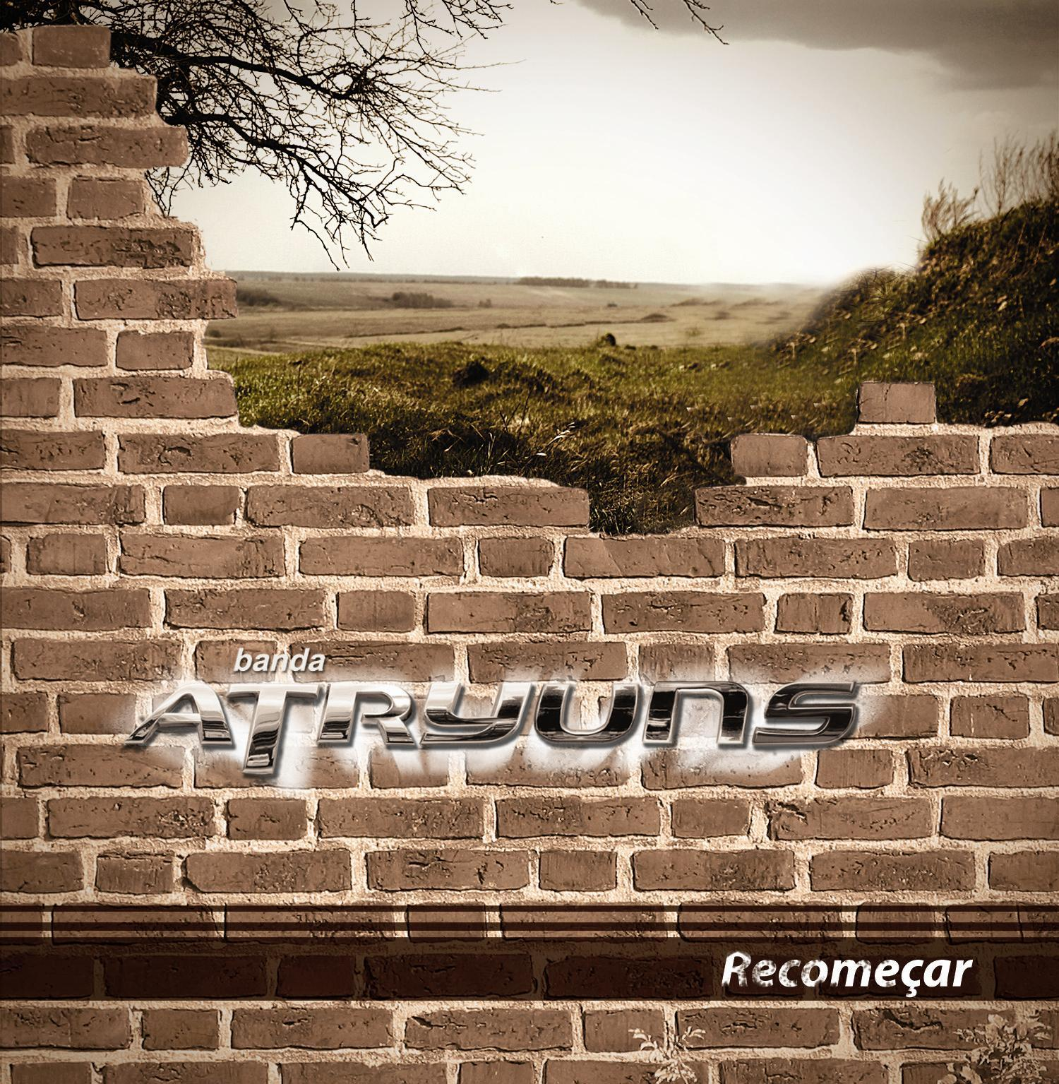 Atryuns - Recome�ar (Voz e Playback)