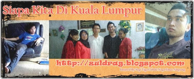 Siapa Kita Di Kuala Lumpur