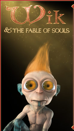Wik and the Fable of Souls.